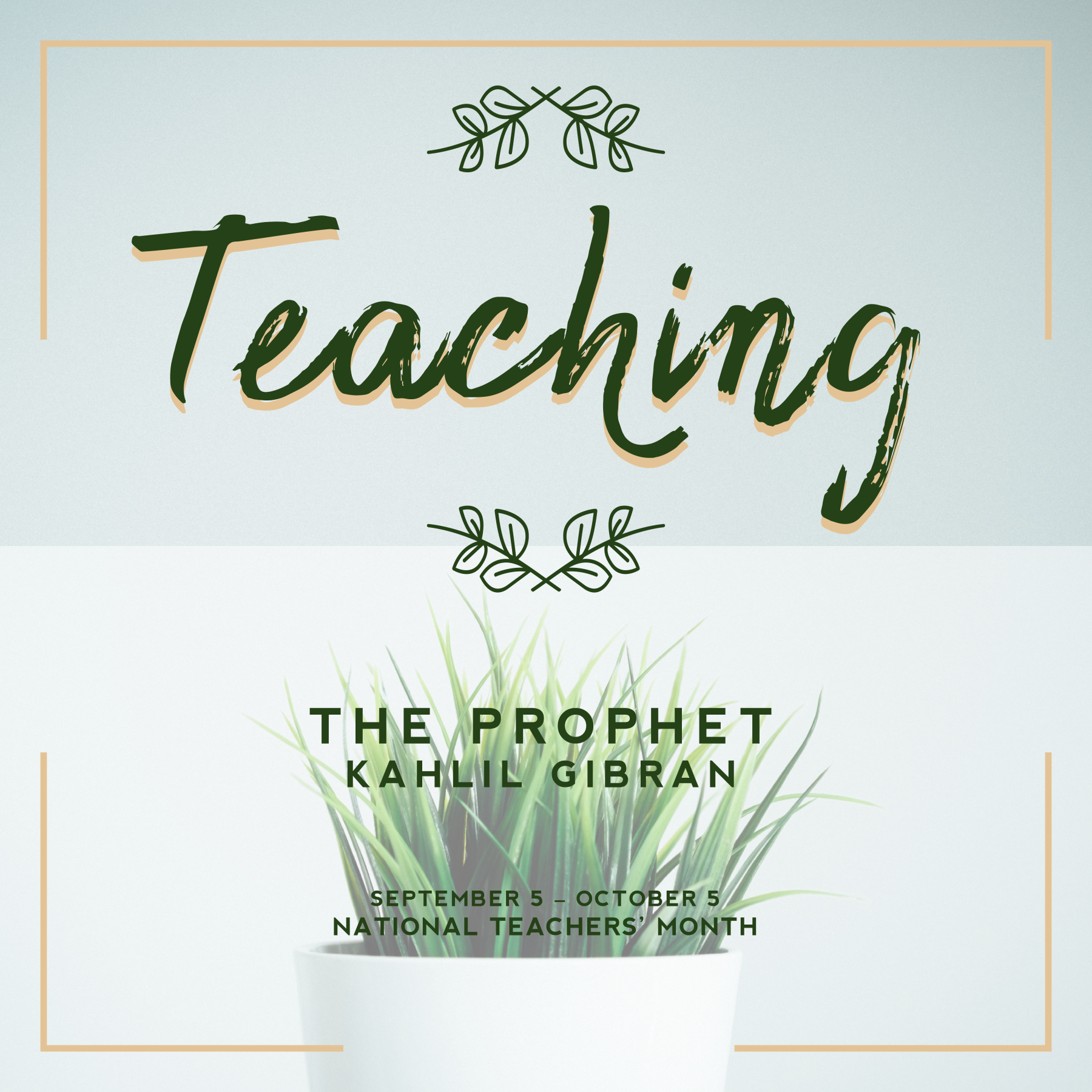 2018 NTM & NTD: Kahlil Gibran's The Prophet (Teaching)